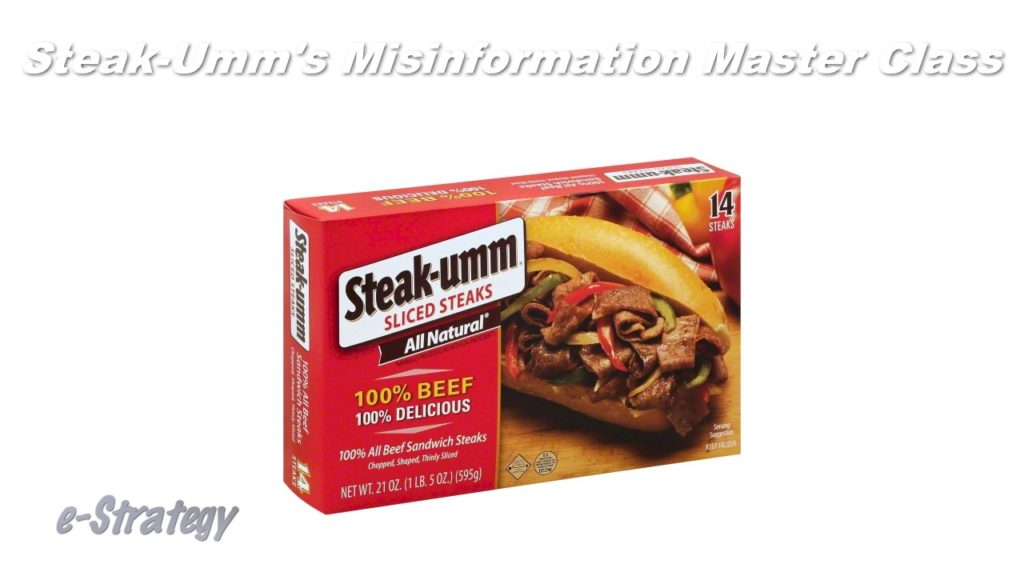 Steak-Umm's Misinformation Master Class