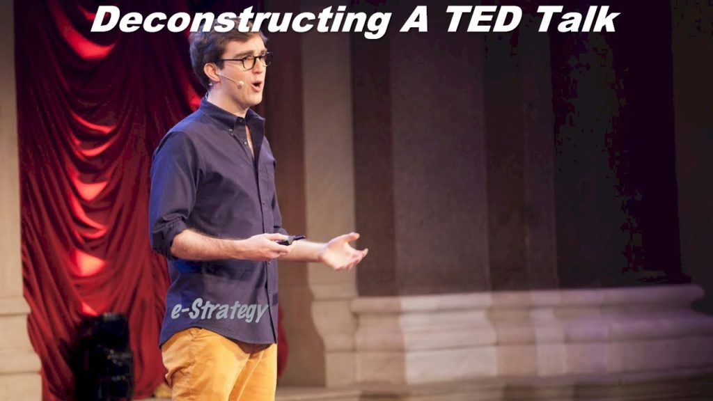 Deconstructing A TED Talk