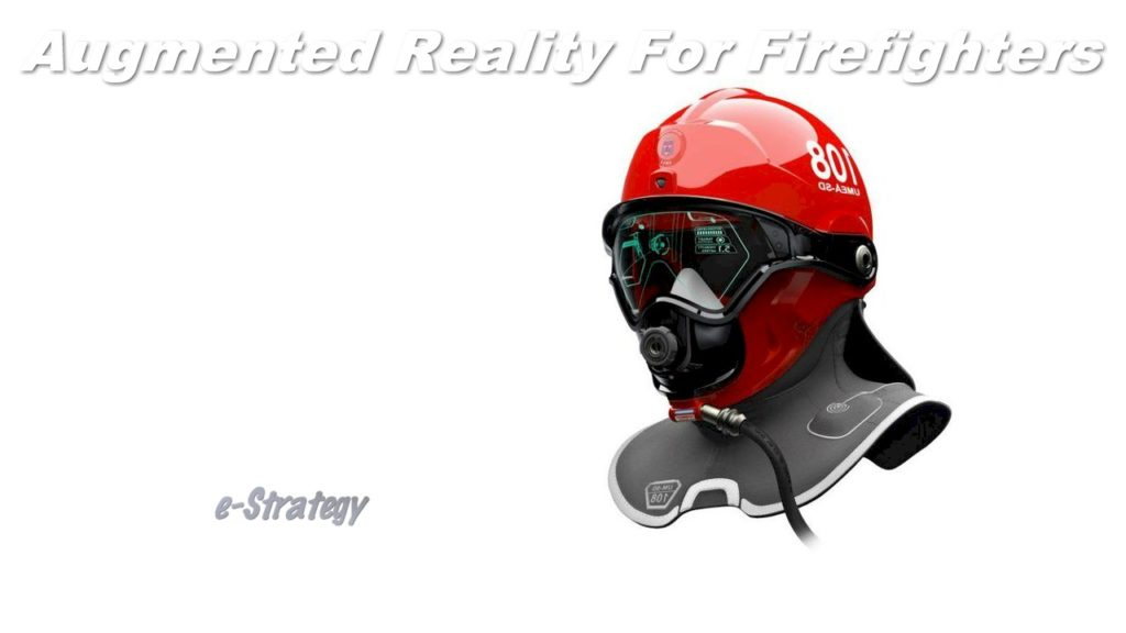 Augmented Reality For Firefighters